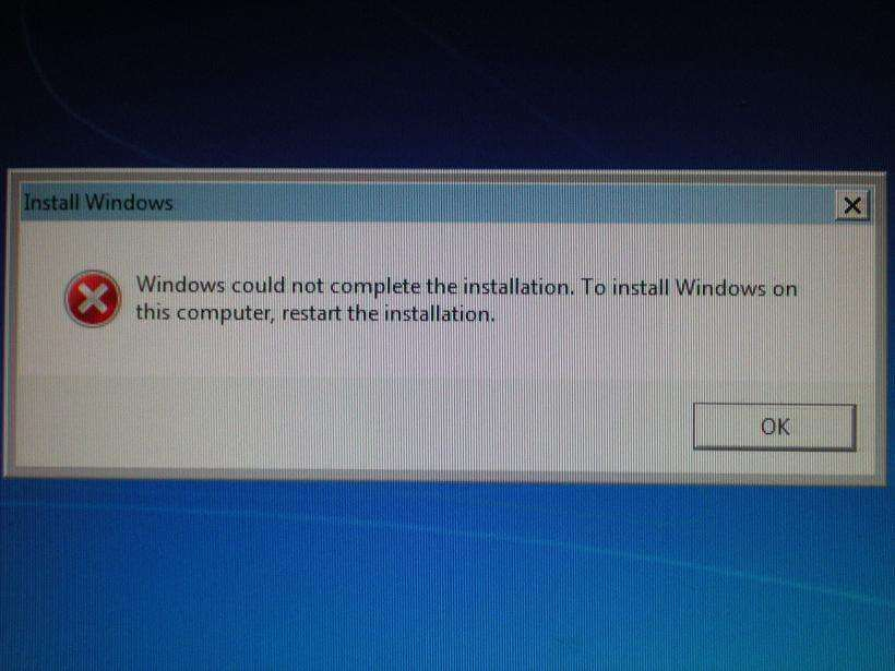 windows 7 installation error message - windows could not complete the installation